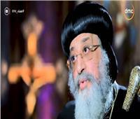 البابا تواضروس: والدتي كانت تطالبني بالزواج قبل الرهبنة