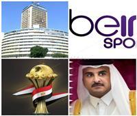 خبراء: وقف «BEIN» مكايدة سياسية وإفساد لفرحة المصريين.. وإنهاء احتكارها «ضرورة»