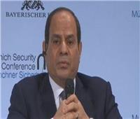 فيديو| الرئيس السيسي: مصر تؤثر وتتأثر بما يحدث في محيطها الإقليمي