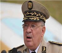 رئيس الأركان الجزائري: الجيش يجب أن يكون مسؤولًا عن إيجاد حل للأزمة بالبلاد