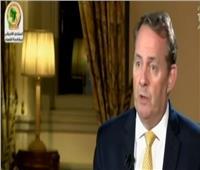 فيديو  ليام فوكس: مصر هي بوابة التجارة للقارة الإفريقية والمنطقة
