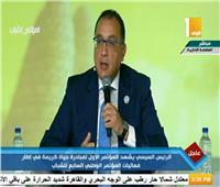 مصطفى مدبولي: الاقتصاد المصري أصبح أفضل