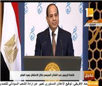 فيديو| الرئيس السيسي: الإنسان المصري أهم وأغلى ما نمتلكه من ثروات