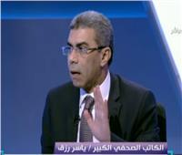 فيديو| ياسر رزق: خطة الإصلاح السياسي تتضمن اتصالاً أعمق بين السلطة والإعلام