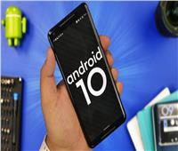 قائمة الهواتف التي حصلت على نظام التشغيل أندرويد 10