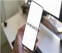 جوجل تكشف أسماء الشركات التي ستطلق أندرويد 10 لهواتفها
