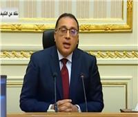 فيديو| رئيس الوزراء: المواطن شعر بجهود الدولة خلال الفترة الماضية