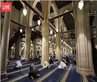 بث مباشر  صلاة العشاء والتراويح ليلة ٢٥ رمضان في الجامع الأزهر