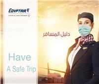 انفوجراف | 40 إجراء للسفر علي مصر للطيران للوقاية من فيروس كورونا