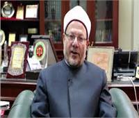 فيديو| مفتي الجمهورية: 30 يونيو يوم استعادة الهوية المصرية