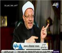 فيديو| مفتى الديار المصرية: الشكر لله واجب وعبادة من العبادات