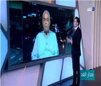محمد نصر علام: الإطار الذي تنتهجه إثيوبيا في ملف سد النهضة «متعنت»