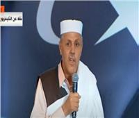 فيديو| الشيخ صالح الفاندي: نفوض الجيش المصري لحماية وتحرير ليبيا