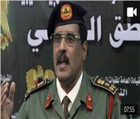 الجيش الليبي: لن نتراجع «أنملة» عن سرت أو نسلمها للغزاة ومستعدون لأي معركة
