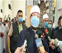 وزير الأوقاف: الدولة تبني المساجد في الأماكن الصحيحة وتتخلص من العشوائيات