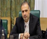 سفير إيران لدى روسيا: نراقب الوضع عن كثب الوضع في كاراباخ ولا تساهُل مع انتهاك حدودنا