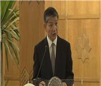 سفير الصين :تشرفت بأن أكون السفير ال١٧لبلادي في مصر اهم دول المنطقه