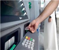 تغذية أكثر من 14 ألف ماكينة صراف آلي خلال إجازة القطاع المصرفي