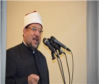 وزير الأوقاف: حب الرسول لا يكون بالقتل ولا بالتخريب ولا حتى برد السيئة بالسيئة