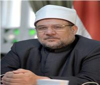 وزير الأوقاف: جماعة الإخوان الإرهابية سبب الفتنة والفوضى