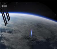 محطة الفضاء الدولية ترصد الـ «بلو جيت».. فيديو