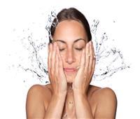 نوع بشرتك تفرق.. نصائح مهمة لغسل الوجه يوميًا