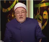 الشيخ خالد الجندى: نثق أنه لن يظلم طفل أو أمراة في عصر السيسي