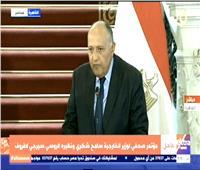 سامح شكري: مصر مازالت مستمرة في دعم ليبيا والحفاظ على استقرارها