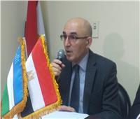القائم بأعمال سفارة أوزبكستان: مركز ثقافي مصري بطشقند لدراسة اللغة العربية