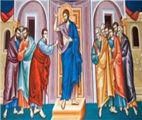 «أحد توما» .. الأحد الأول من الخماسين المقدسة