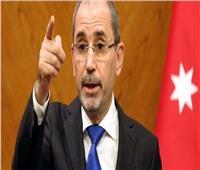 وزير الخارجية الأردني يطالب بوقف العدوان على غزة