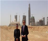 السفير البريطاني يزور العاصمة الإدارية ويشيد بتصميمها