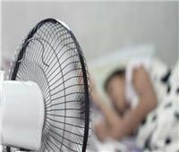 تحذير من تشغيل «المروحة» أثناء النوم.. قد تصيبك بـ 5 أمراض