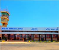 ١٧ يوليو.. إطلاق أولى الرحلات الجوية من مطار بورسعيد