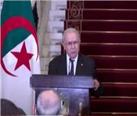 وزير الخارجية الجزائري: مصر قدمت الكثير لنصرة بلادنا