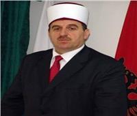 مفتي جمهورية كوسوفا يثمّن دور الأزهر والإفتاء في التصدي للأفكار المتطرفة