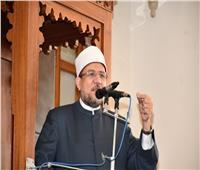 وزير الأوقاف: مصالح الأوطان والحفاظ عليها من صميم مقاصد الأديان