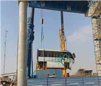 صور| بدء تركيب عربات المونوريل على السكة بخط العاصمة الإدارية