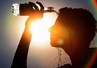 الأرصاد: طقس الأربعاء شديد الحرارة والعظمى بالقاهرة 41 درجة